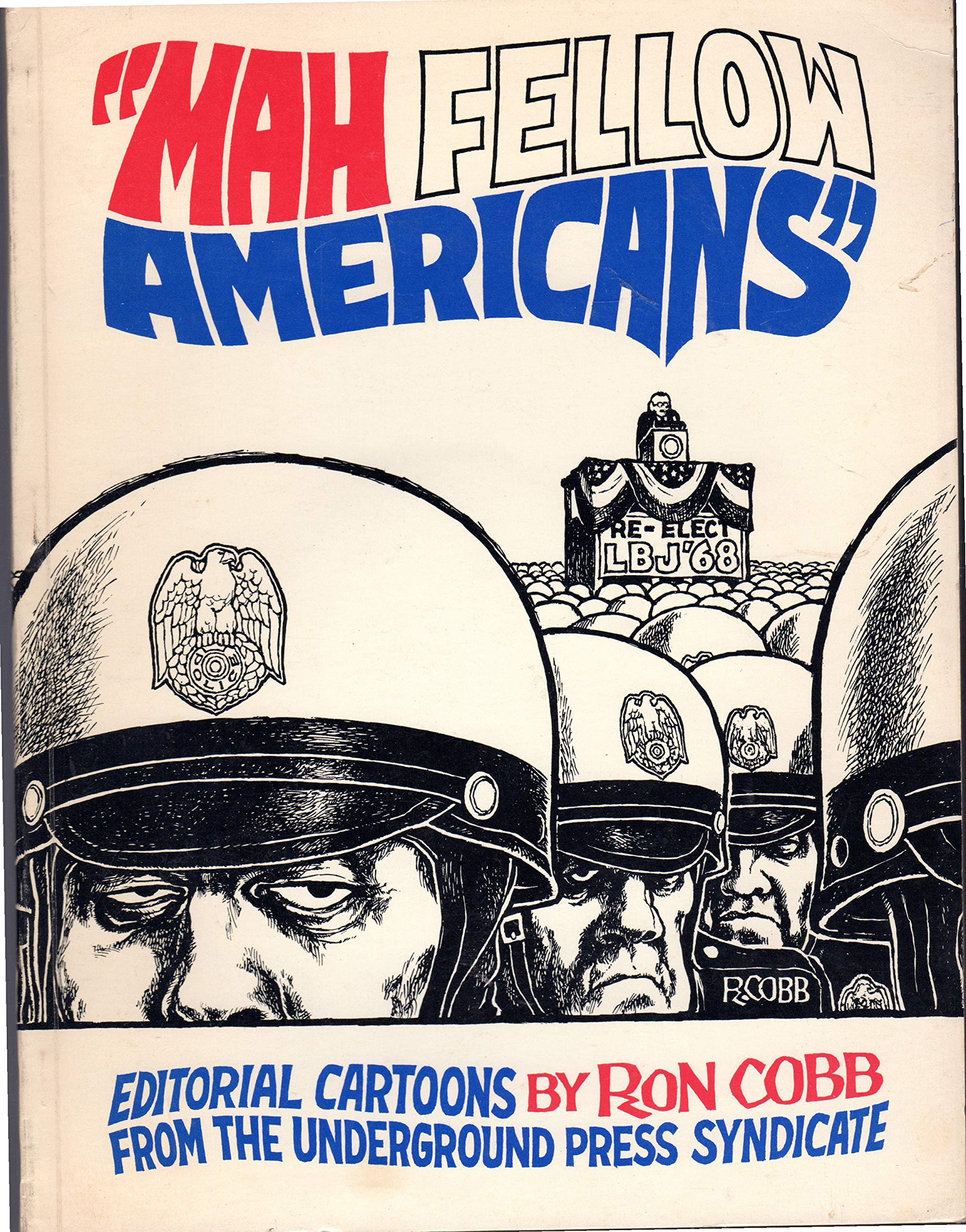 Mah Fellow Americans;: Editorial cartoons by Ron Cobb from ...