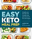 Easy Keto Meal Prep: Simplify Your Keto Diet with 8 Weekly Meal Plans and More than 60 Recipes
