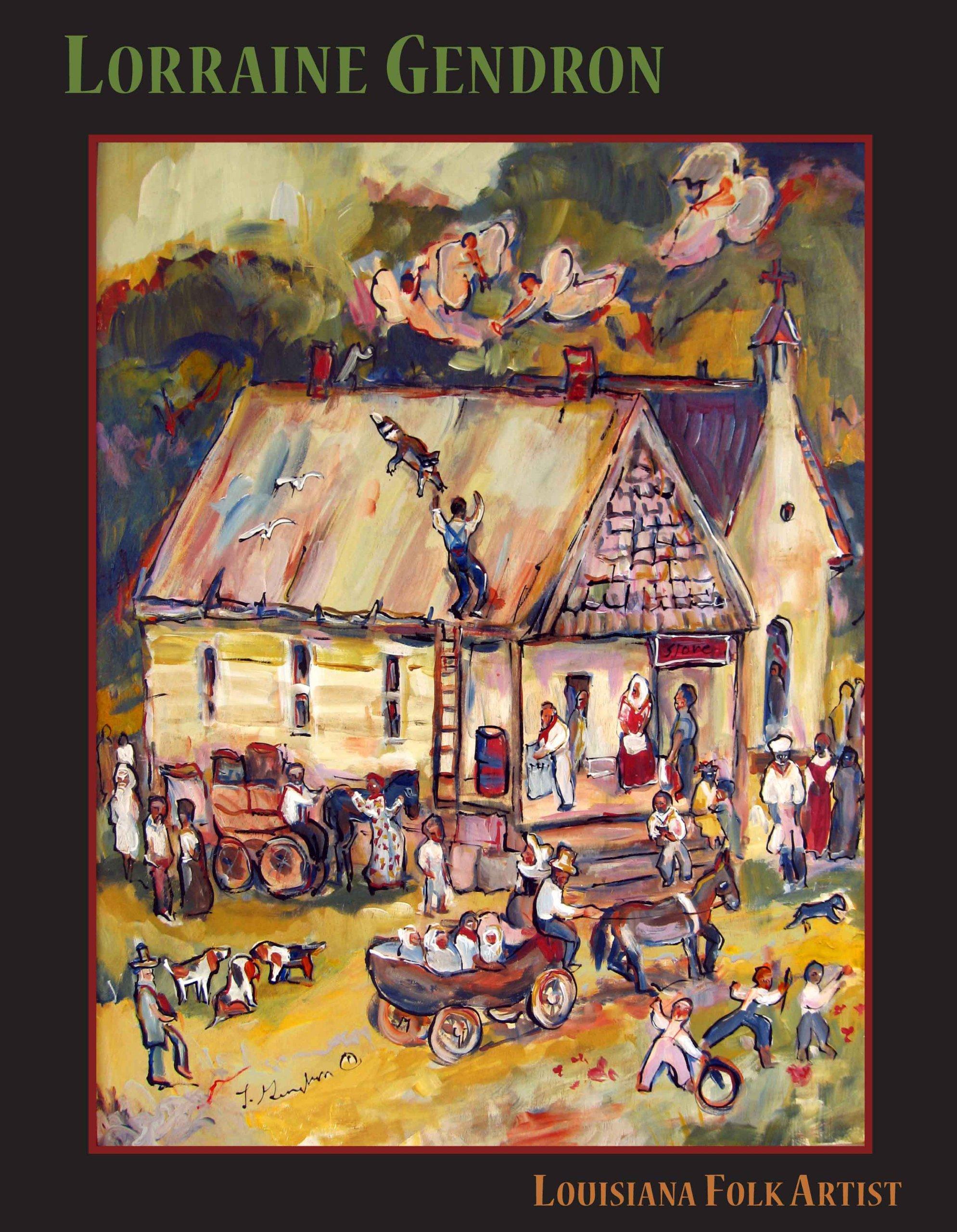 Download Lorraine Gendron: Louisiana Folk Artist pdf