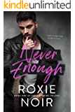 Never Enough (Dirtshine Book 1)