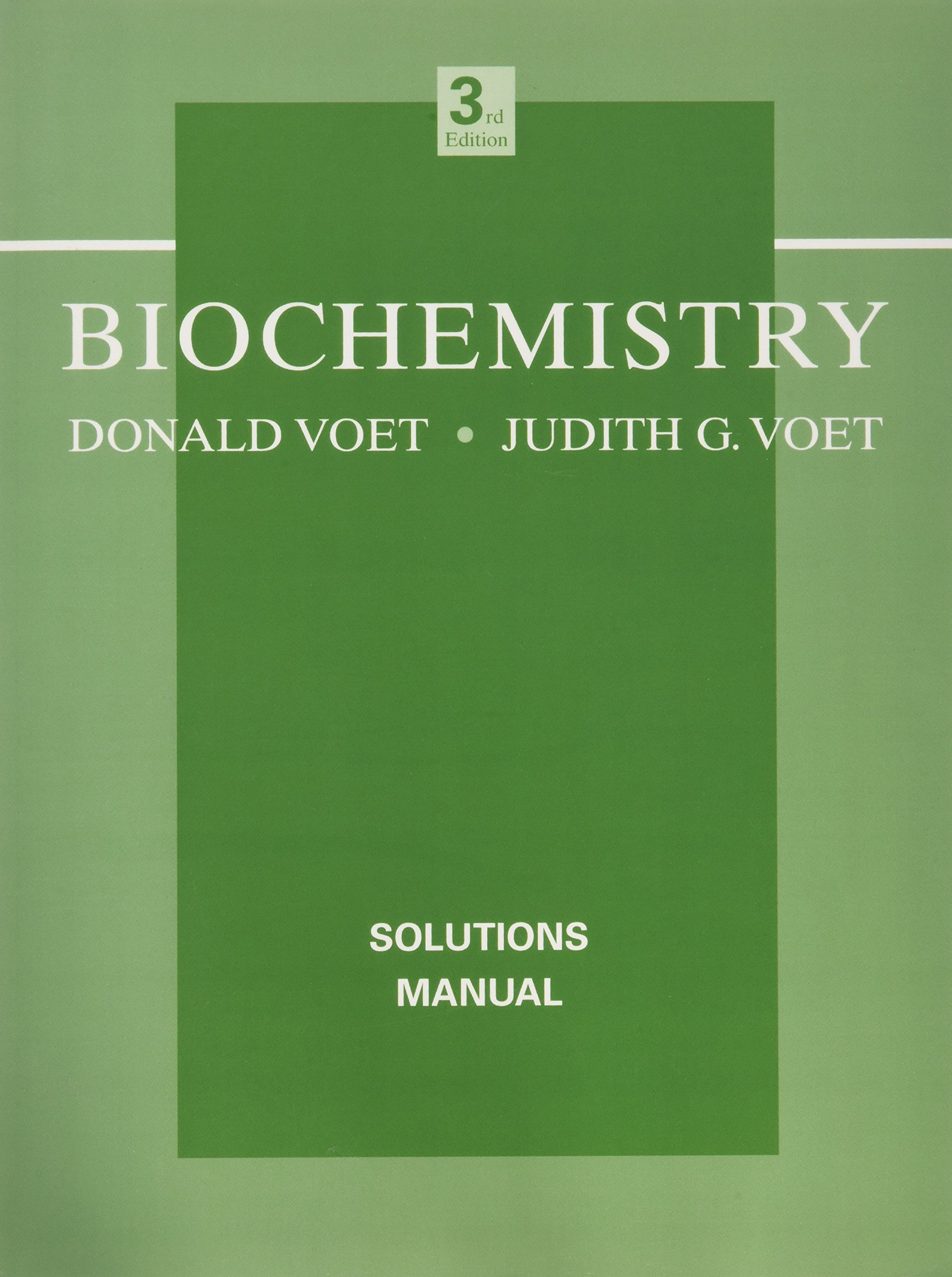 Biochemistry: Solutions Manual: Amazon.co.uk: Donald Voet, Judith G. Voet:  9780471468585: Books