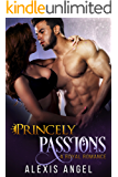 Princely Passions: A Royal Romance