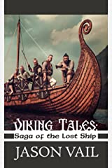 Viking Tales: Saga of the Lost Ship Kindle Edition
