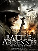 Battle of Ardennes: Hitler's Last Stand