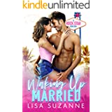 Waking Up Married: A Rock Star Rom Com (My Favorite Band)