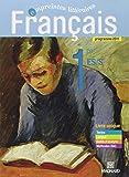 Français 1re ES/S, programme 2011 : Livre unique format compact