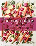 The Yoga Plate: Bring Your Practice into the