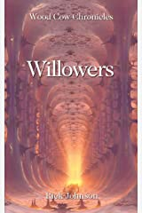 Willowers (Wood Cow Chronicles Book 4) Kindle Edition