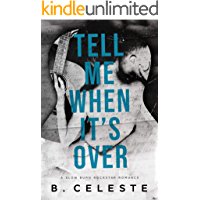 Tell Me When It's Over (Tell Me Series) (English Edition)