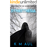 Synesthesia: Book Four of The Senses Novels