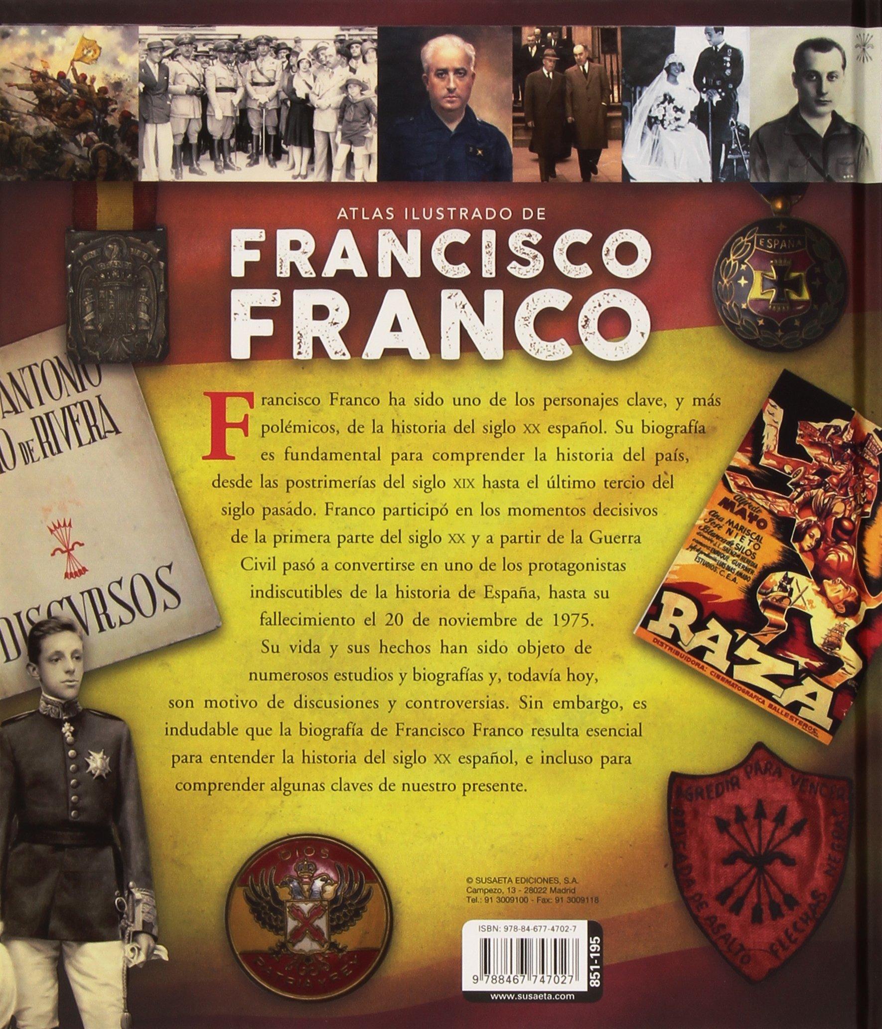 Francisco Franco (Atlas Ilustrado): Amazon.es: González Clavero, Mariano: Libros