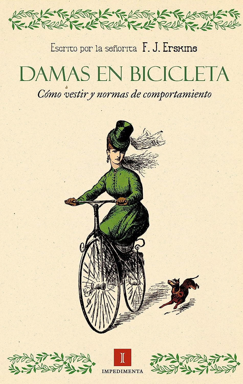 Damas en bicicleta: Cómo vestir y normas de comportamiento (El ...