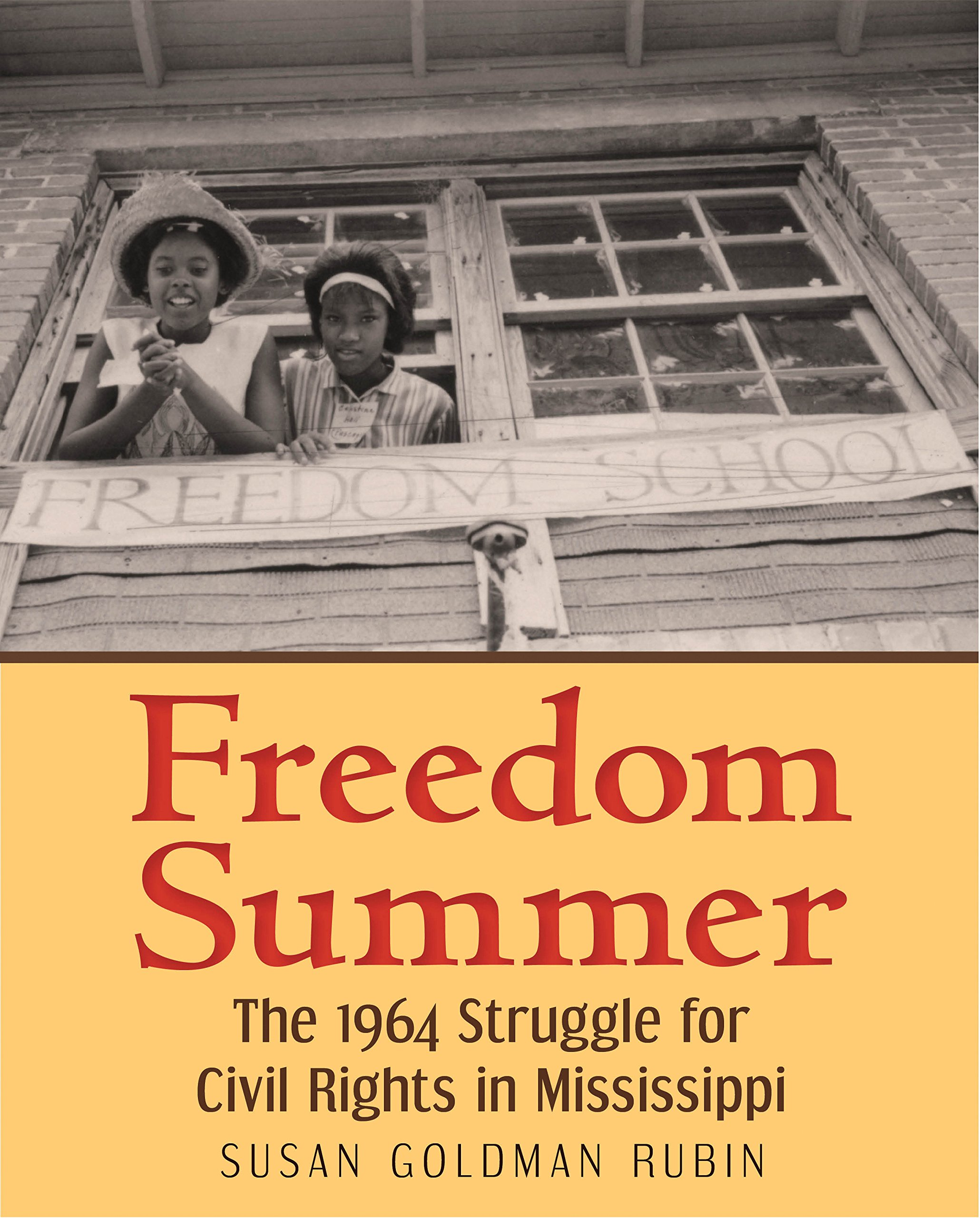 Freedom Summer: The 1964 Struggle for Civil Rights in Mississippi PDF
