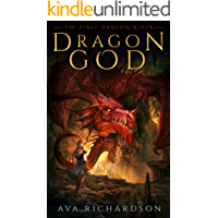 Dragon God (The First Dragon Rider Book 1)