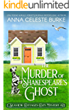 The Murder of Shakespeare's Ghost Seaview Cottages Cozy Mystery #2 (Seaview Cottages Cozy Mystery Series)