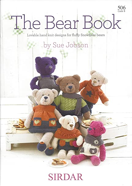 Sirdar Snowflake Toy Knitting Pattern Book 506 The Bear Book