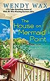 The House on Mermaid Point (Ten Beach Road Novel Book 3)