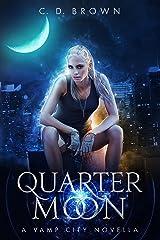 Quarter Moon: A Vamp City Novella