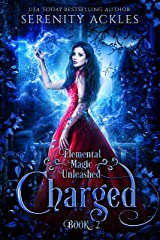 Charged (Elemental Magic Unleashed Book 2) Kindle Edition