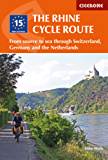 The Rhine Cycle Route: From source to sea through Switzerland, Germany and the Netherlands