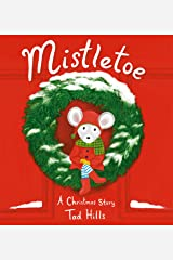 Mistletoe: A Christmas Story Kindle Edition
