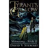 Tyrant's Gallow (Moonsong Book 2)