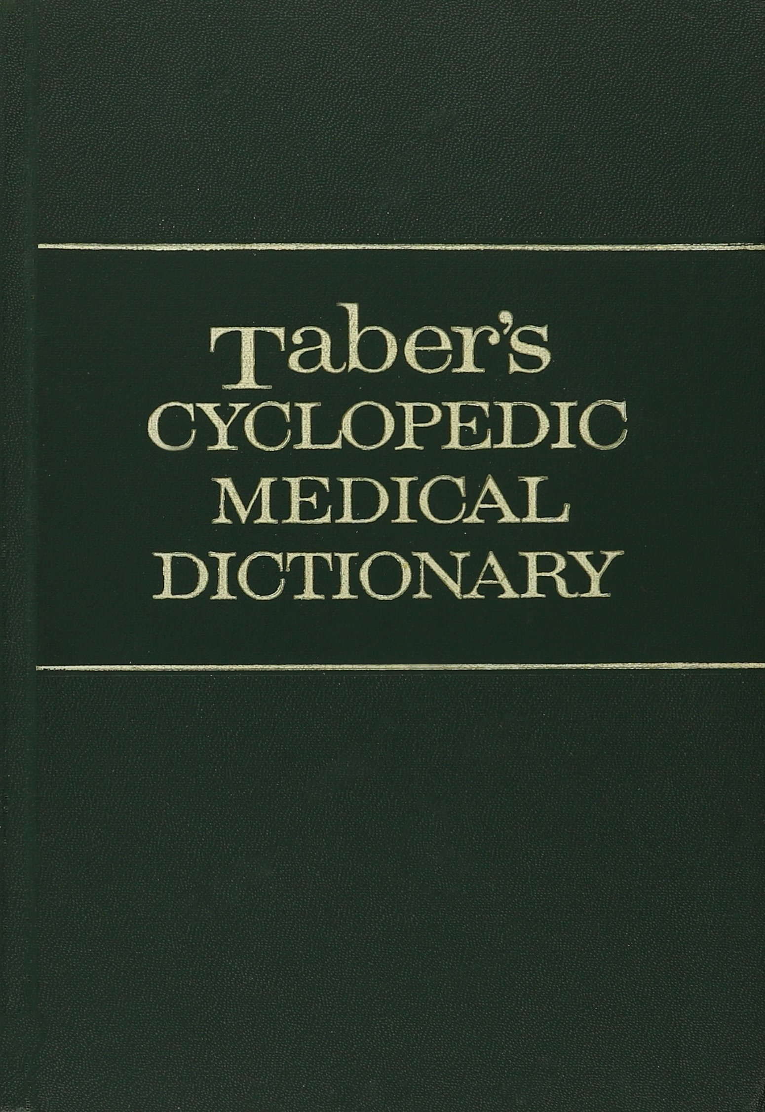 Tabers Cyclopedic Medical Dictionary Edition 11 Clarence Wilbur
