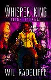 The Whisper King: Book 3: Reign Eternal