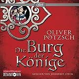 Die Burg der Könige: 2 CDs
