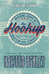 The Hookup (Moonlight and Motor Oil Series Book 1) Kindle Edition