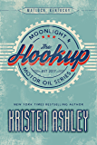 The Hookup (Moonlight and Motor Oil Series Book 1) (English Edition)