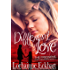 A Different Kind of Love (The Friessens - A New Beginning Book 3)