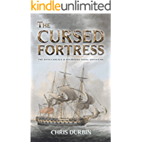 The Cursed Fortress: The Fifth Carlisle & Holbrooke Naval Adventure (Carlisle & Holbrooke Naval Adventures Book 5)