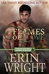 Flames of Love: A Fireman Western Romance Novel (Firefighters of Long Valley Romance Book 1) Kindle Edition
