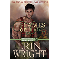 Flames of Love: A Western Fireman Romance Novel (Firefighters of Long Valley Book 1)