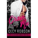 Crave Me: An O'Brien Family Novel (The O'Brien Family Book 3)