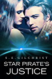 Star Pirate's Justice (Legends of the Seven Galaxies Book 2)