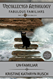 Un-Familiar: A Winston & Ruby Story (Uncollected Anthology Book 10)