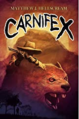 Carnifex: A Novel of Outback Terror Kindle Edition