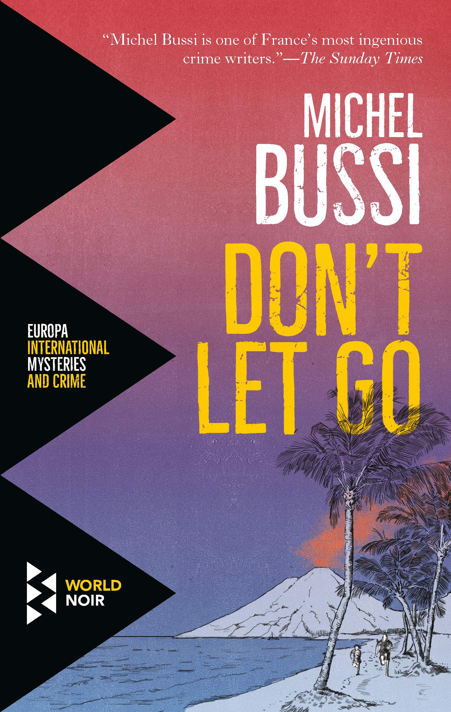 Don T Let Go Michel Bussi Sam Taylor 9781609454531