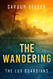 The Wandering (The Lux Guardians Book 2)