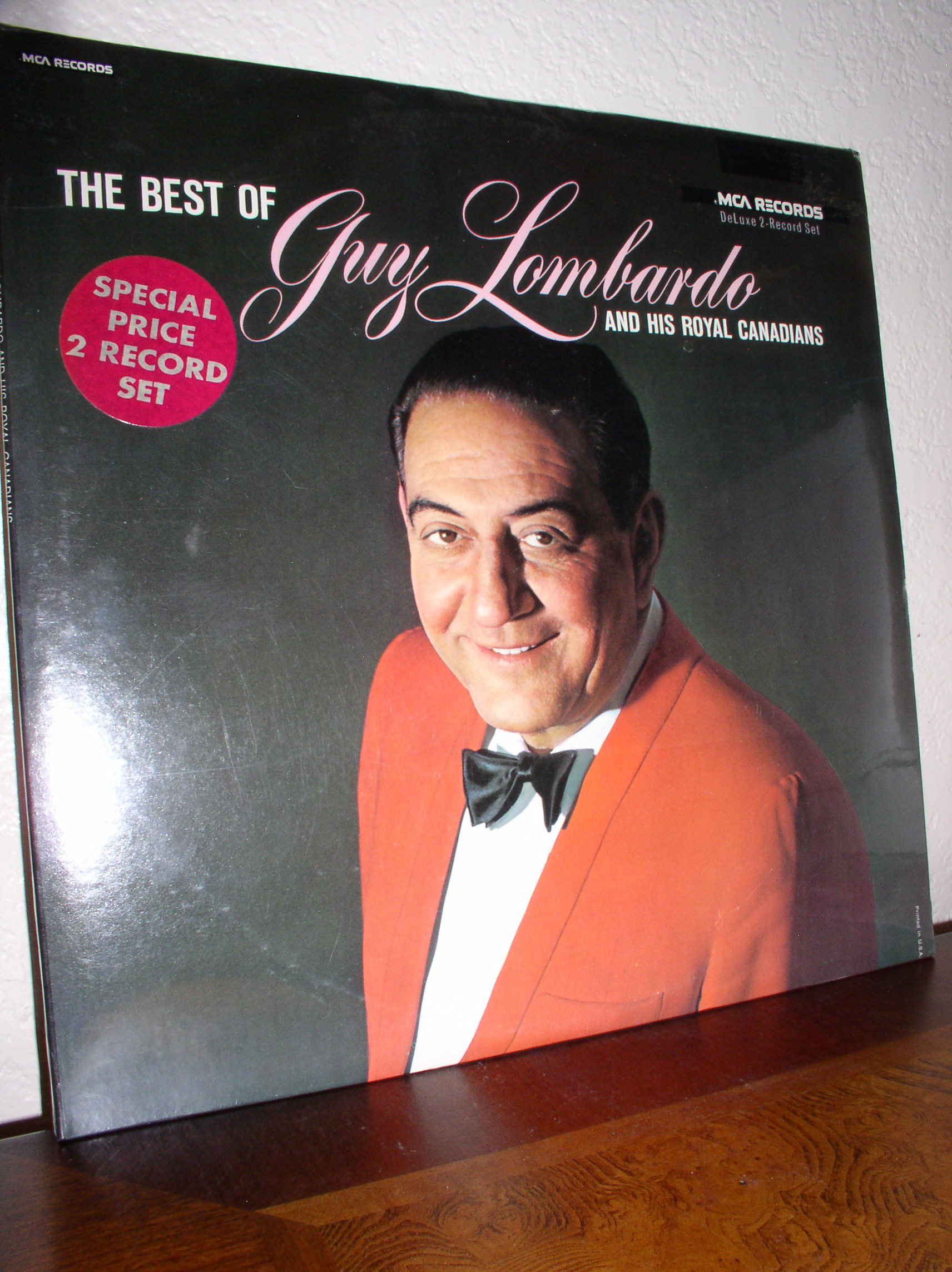 The Best of Guy Lombardo And His Royal Canadians (Vol. 1) (MCA Records) (Fold-Open Gatefold Cover) [2 VINYL LP SET] [STEREO]