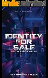 Identity For Sale: Destiny Matt Green