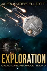 Exploration: A first-contact colony ship space opera. (Galactic Neighborhood Book 3) Kindle Edition