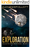 Exploration (Galactic Neighborhood Book 3) (English Edition)