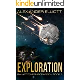 Exploration: A first-contact colony ship space opera. (Galactic Neighborhood Book 3)