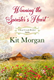 Winning the Spinster's Heart (Clear Creek Brides Book 1)