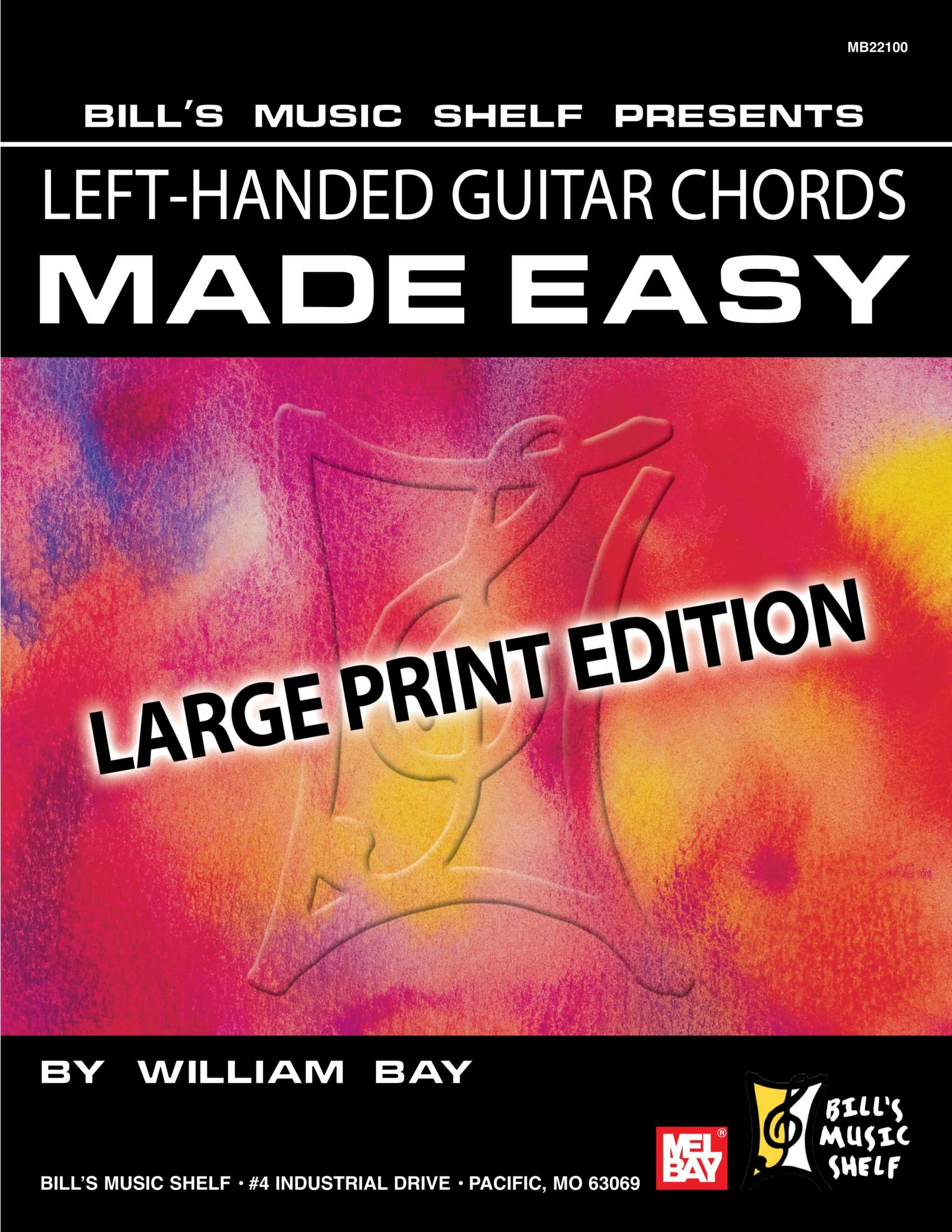 Download Left-Handed Guitar Chords Made Easy: Large Print Edition Text fb2 book
