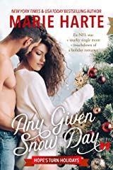 Any Given Snow Day: A Small Town Christmas Romance (Hope's Turn Holidays Book 1) Kindle Edition