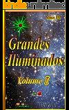 Grandes Iluminados - Volume I